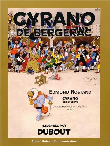 Cyrano de Bergerac d'Edmond Rostand : Comédie héroïque en cinq actes