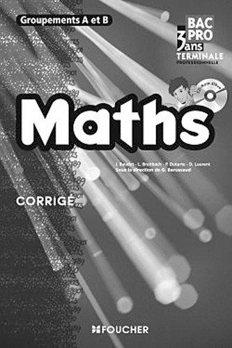 Mathématiques Groupements A et B Tle Bac Pro Corrigé