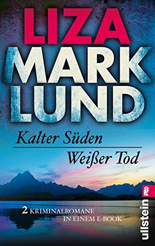 Kalter Süden / Weißer Tod: Zwei Kriminalromane (Ein Annika-Bengtzon-Krimi 0): Alle Infos bei Amazon