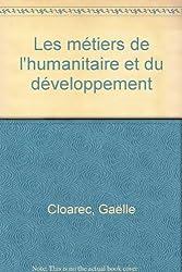Les métiers de l'humanitaire et du développement