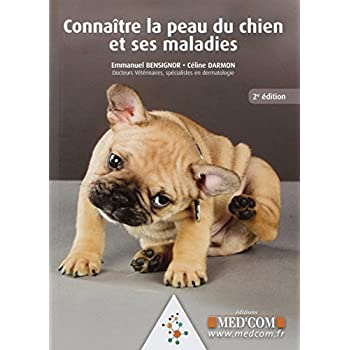 Connaitre la peau du chien et ses maladies