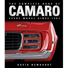 The Complete Book of Camaro: Every Model Since 1967 by David Newhardt (2013-01-28)
