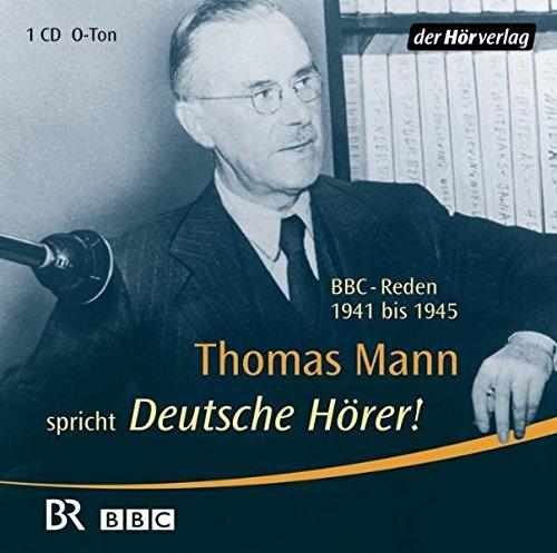 Buchseite und Rezensionen zu 'Deutsche Hörer!: BBC-Reden 1941 bis 1945' von Thomas Mann