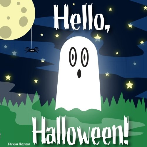 Hello, Halloween: Hello, Halloween: An introduction to Halloween for young learners. Say Hello to the cute Halloween characters. por Mr Michael Christopher Smith