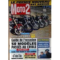 MOTO 2 [No 61] du 01/03/1995 - LE PERMIS NOUVEAU EST ARRIVE - SUZUKI 600 BANDIT - GUIDE DE L'OCCASION - 50 MODELES - HONDA 1100 SHADOW ET 1500 GOLSWING - DUCATI 600 ET 900 MONSTER - ELECTRONIQUE - COMMUNIQUER AVEC VOTRE PASSAGER.