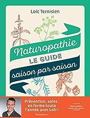 Naturopathie: Le guide saison par saison (Vie pratique et bien-être)