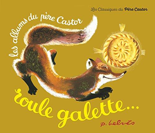 """""""Roule Galette"""" (Les Albums du Père Castor)"""