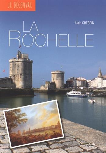 Je Découvre la Rochelle