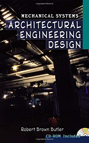 Architectural Engineering Design: Mechanical Systems (McGraw-Hill Architectural Calculations)