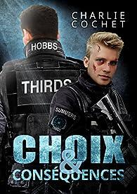Thirds, tome 6 : Choix & conséquences par Charlie Cochet