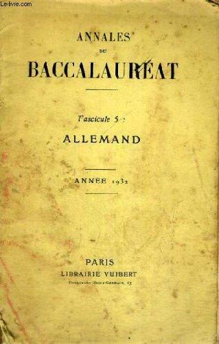 ANNALES DU BACCALAUREAT - FASCICULE 5: ALLEMAND - ANNEE 1932