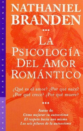 La psicolog??a del amor rom??ntico by Nathaniel Branden (2000-08-02)