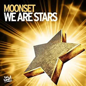 Moonset-We Are The Stars