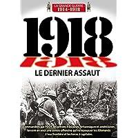 1918 : Le dernier assaut