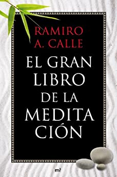 El gran libro de la meditación de [Calle, Ramiro A.]