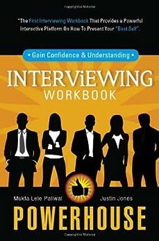 POWERHOUSE Interviewing Workbook von [Mukta Paliwal, Justin Jones]
