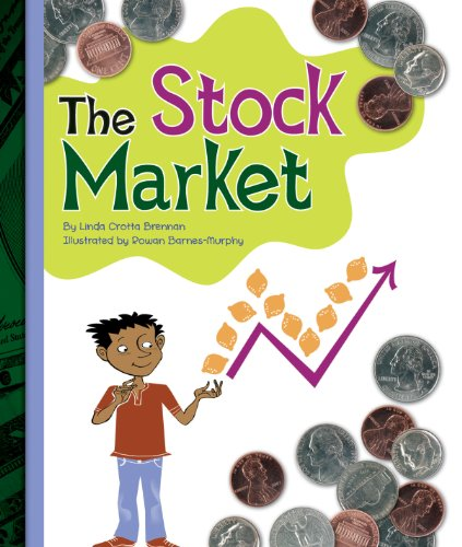 The Stock Market (Simple Economics) por Linda Crotta Brennan