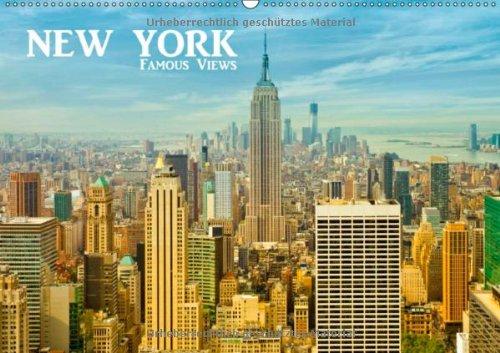 NEW YORK - Famous Views (Wandkalender 2014 DIN A2 quer): Bekannte Ansichten der grandiosen amerikanischen Metropole! (Monatskalender, 14 Seiten)