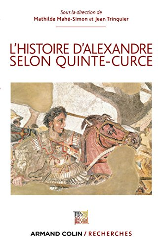 L'Histoire d'Alexandre selon Quinte-Curce (Hors Collection)