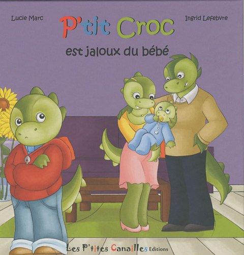 P'tit Croc est jaloux du bébé