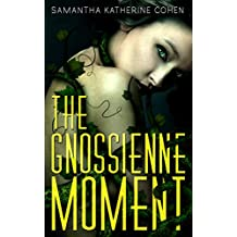The Gnossienne Moment
