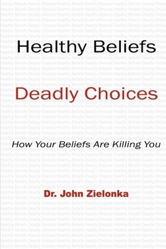 Healthy Beliefs: Deadly Choices