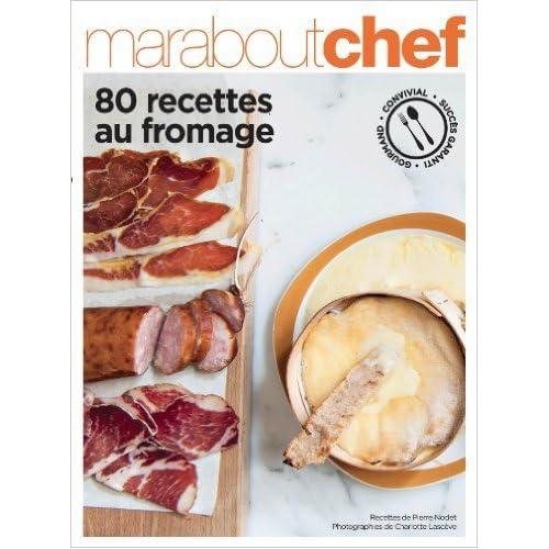80 recettes autour du Fromage de Collectif ( 3 janvier 2013 )