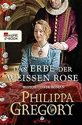 Das Erbe der weißen Rose (Die Rosenkriege 5)