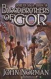 Blood Brothers of Gor (Gorean Saga, Band 18)