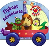 Flyboat Adventures [With Cardboard Wheels] (Wonder Pets!)