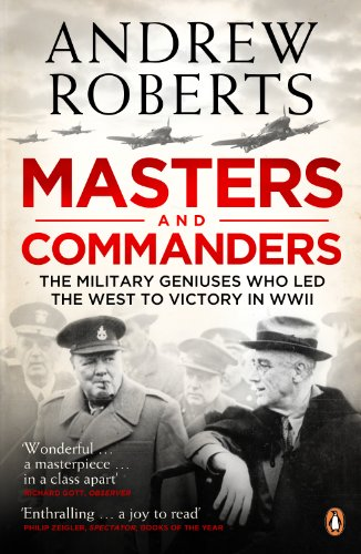 Masters and Commanders: How Roosevelt Churchill Marshall And Alanbrooke Won The War In T