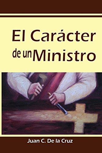El Caracter de Un Ministro