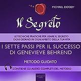 Il Segreto: I sette passi per il successo di Genevieve Behrend