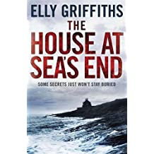 The House at Sea's End: The Dr Ruth Galloway Mysteries 3 by Elly Griffiths (2011-07-07)