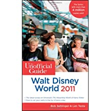 The Unofficial Guide to Walt Disney World 2011 (Unofficial Guides)