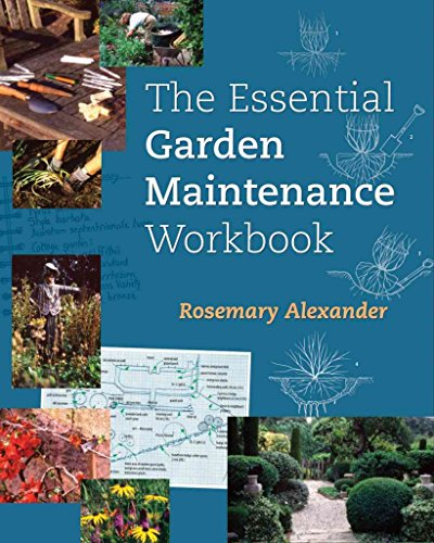 [(The Essential Garden Maintenance Workbook)] [By (author) Rosemary Alexander] published on (June, 2006)