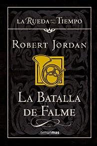 La batalla de Falme par Robert Jordan