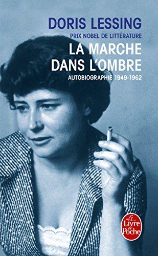 La Marche dans l'ombre: Autobiographie 1949- 1962