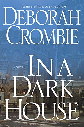 In a Dark House (Crombie, Deborah) por Deborah Crombie