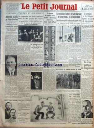PETIT JOURNAL (LE) [No 25944] du 27/01/1934 - JOURNEE AGITEE AU PALAIS-BOURBON - LA NOUVELLE ETAIT INEXACTE - DANS LA LEGION D'HONNEUR - UN NOUVEAU SUCCES DE M. ROOSEVELT DEVANT LE SENAT - L'AFFAIRE STAVISKY ET SES SUITES - UN JUGEMENT EST ENFIN INTERVENU DANS UN DES PROCES DE L'ESCROC - A LA 13E CHAMBRE - M. BONNAURE EST PARTI POUR BAYONNE AFIN, DIT-ON, DE FAIRE DES REVELATIONS - LES TRAVAUX DES EXPERTS A BAYONNE - LA PLUPART DES TIMBRES FISCAUX DEROBES A STRASBOURG ET A EVREUX ETAIENT ECOULES par Collectif