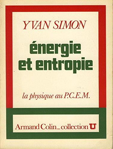 Energie et entropie : La physique au PCEM par Yvan Simon