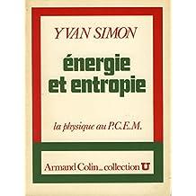 Energie et entropie : La Physique au P.C.E.M.