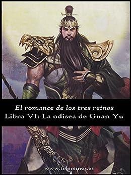 El romance de los Tres Reinos, Libro VI: La odisea de Guan