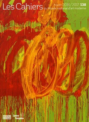 Les Cahiers du Musée national d'art moderne, N° 138, hiver 2016-2017 : Cy Twombly