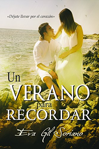 Un verano para recordar de Eva Gil Soriano