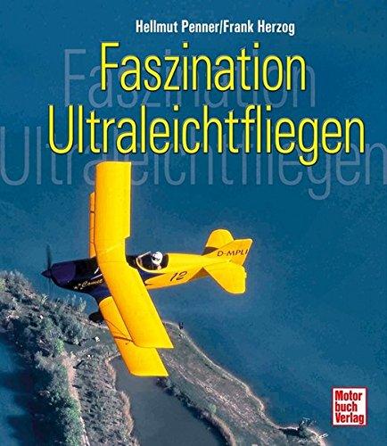 Faszination Ultraleichtfliegen