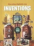 Telecharger Livres Mon atlas depliable des inventions (PDF,EPUB,MOBI) gratuits en Francaise