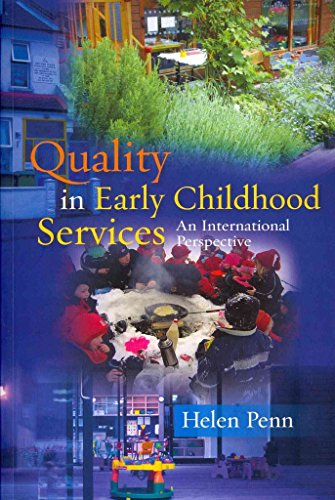 [Quality in Early Childhood Services: An International Perspective] (By: Helen Penn) [published: January, 2011]