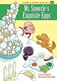 Mr. Snoozles Exquisite Eggs (The Family on El Camino Street) by Susan Chodakiewitz (2013-02-26)