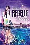 rebelle belle t 1 de rachel hawkins 1 octobre 2014 broch?